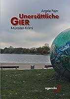 Unersaettliche Gier: Muenster-Krimi