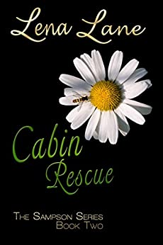 Cabin Rescue (The Sampson Series Book 2) by [Lane, Lena]