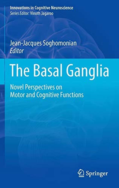 夕方換気テセウスThe Basal Ganglia: Novel Perspectives on Motor and Cognitive Functions (Innovations in Cognitive Neuroscience)