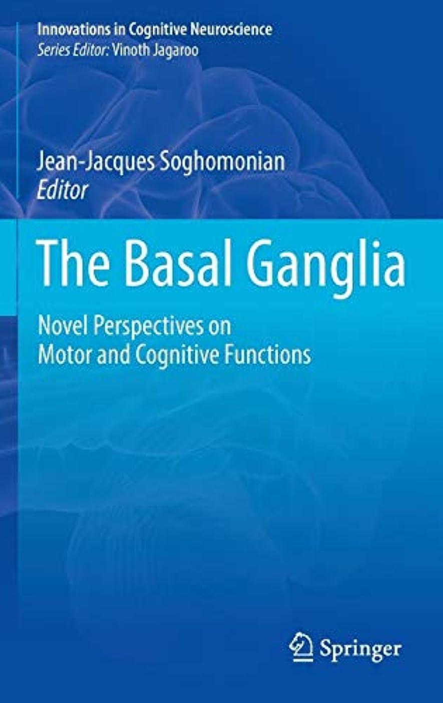 シャンプー未接続フローティングThe Basal Ganglia: Novel Perspectives on Motor and Cognitive Functions (Innovations in Cognitive Neuroscience)