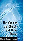 The Cat and the Cherub: And Other Stories