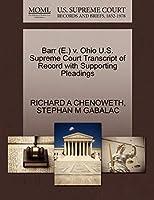 Barr (E.) V. Ohio U.S. Supreme Court Transcript of Record with Supporting Pleadings