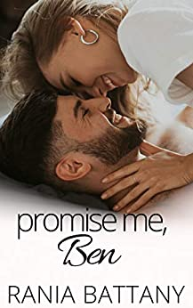 Promise me, Ben by [Battany, Rania]