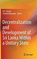 Decentralization and Development of Sri Lanka Within a Unitary State