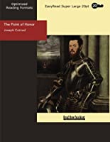 The Point of Honor: A Military Tale: Easyread Super Large 20pt Edition