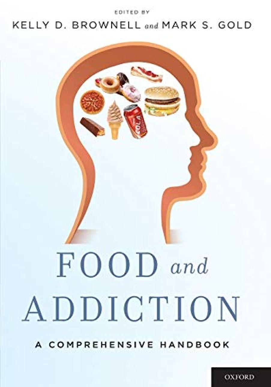 説明する生きるヒューバートハドソンFood and Addiction: A Comprehensive Handbook