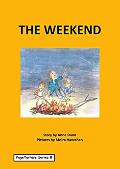 The Weekend: PageTurners Series 8 by [Dunn, Anne]