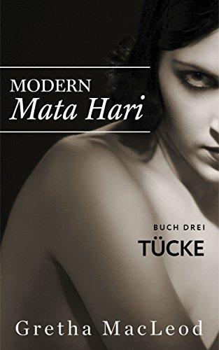 Tücke: Spionagethriller (Modern Mata Hari 3) (German Edition)