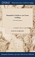 Sammtliche Schriften: Von Gustav Schilling; Zwei Und Vierzigster