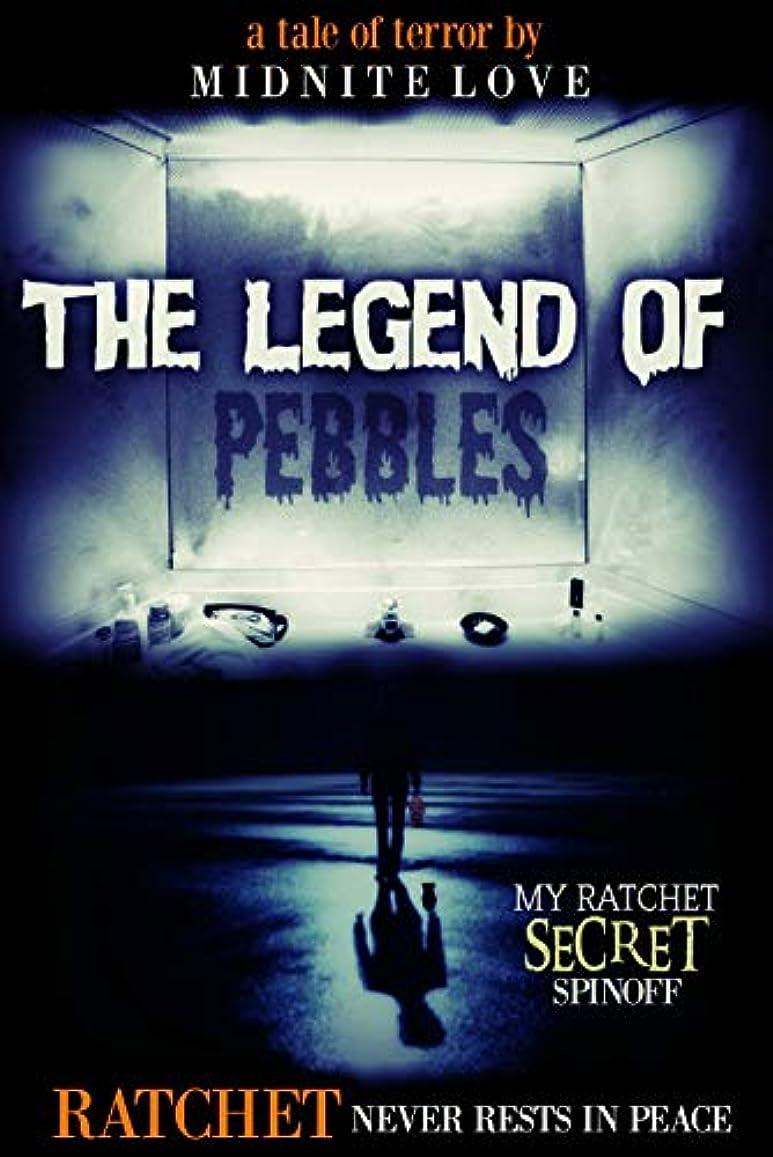 テンションレルムマウンドThe Legend Of Pebbles - A Ratchet Spinoff: Ratchet Never Rests In Peace (English Edition)