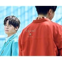【Amazon.co.jp限定】Equal(完全生産限定BOX)(ロゴキーホルダー+メガジャケ付き)