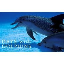 イルカの日Days with Dolphins