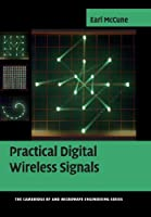Practical Digital Wireless Signals (The Cambridge RF and Microwave Engineering Series)
