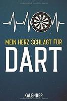 Kalender: 2020 A5 1 Woche 2 Seiten - 110 Seiten - Mein Herz schlaegt fuer Dart