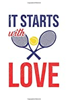 It starts with tennis love: Calendar, weekly planner, diary, notebook, book 105 pages in softcover. One week on one double page. For all appointments, notes and tasks that you want to take down and not forget. For 52 weeks.