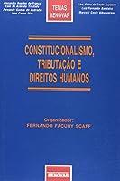 Constitucionalismo, tributação e Direitos Humanos