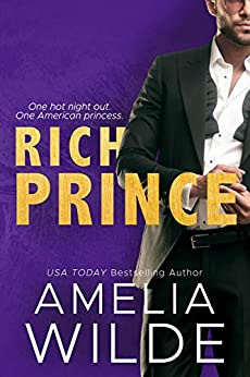 Rich Prince (New York Billionaires Book 2) by [Wilde, Amelia]
