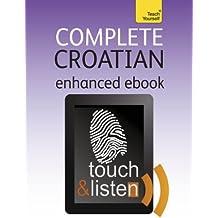 Complete Croatian: Teach Yourself: Audio eBook (Teach Yourself Audio eBooks)