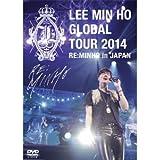 イ・ミンホ グローバルツアー2014「RE:MINHO」in JAPAN DVD