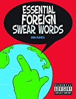 Essential Foreign Swearwords