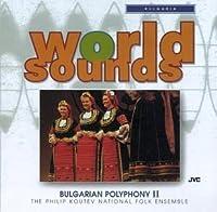 Bulgaria: Bulgarian Polyphany 2 by Philip National Folk En Koutev (1994-07-12)