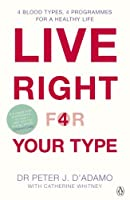 Live Right for Your Type by Peter D'Adamo(2002-03-07)