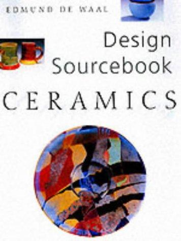 Download Pottery and Ceramics (Design Sourcebook S.) 1859742238