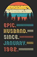 Epic Husband Since January 1982: Composition Notebook   38th Wedding Anniversary Gift for Him.