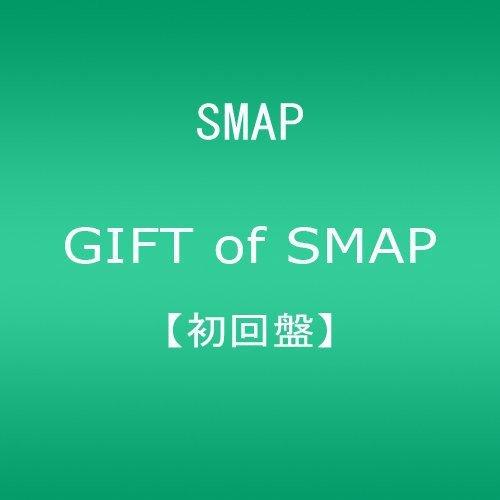 GIFT of SMAP(初回盤)(DVD付)...