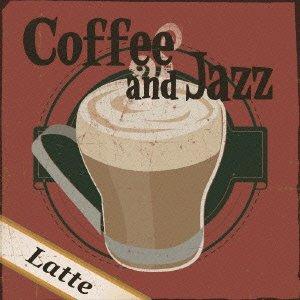 [画像:Coffee & Jazz ~Latte~]