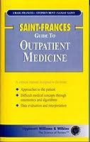 Saint-Frances Guide to Outpatient Medicine (Saint-Frances Guide Series)