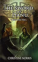 The Sword of Danu (Library of Athena)