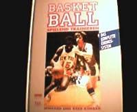 Basketball spielend trainieren. Das komplette Uebungssystem