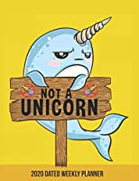 2020 Weekly Planner Unicorn of the Sea Narwhal dated with to do not: Dated calendar with to do list yellow narwhal sea unicorn