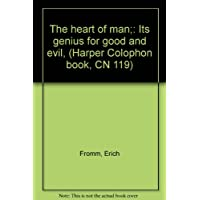 The heart of man;: Its genius for good and evil, (Harper Colophon book, CN 119)