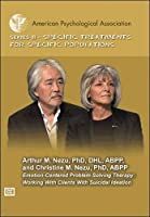 Emotion-Centered Problem-Solving Therapy: Working With Clients With Suicidal Ideation [DVD]