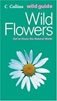 Flowers (Collins Wild Guide S.)