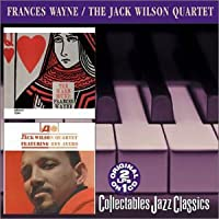 Warm Sound of Frances Wayne / Jack Wilson Quartet
