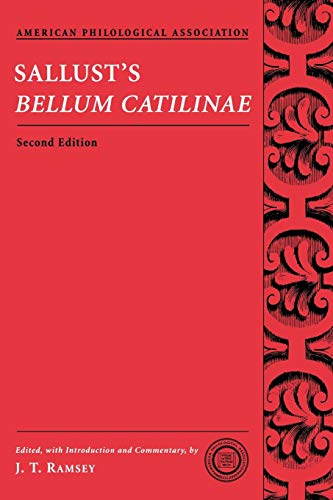 Download Sallust's Bellum Catilinae (Society for Classical Studies Texts & Commentaries) (American Philological Association Classical Texts With Commentary Series) 0195320859