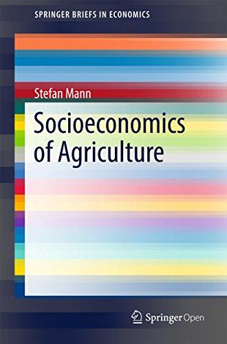Socioeconomics of Agriculture (SpringerBriefs in Economics)