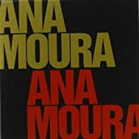 Ana Moura [4CD+DVD] 2011
