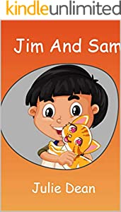 Jim and Sam: Ready-to-Read Pre-Level 1 to Level 4 (Children Story) (English Edition)