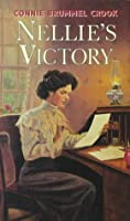 Nellie's Victory (Nellie McClung)