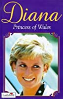 Diana, Princess of Wales: A Tribute to Our Princess (Diana Princess of Wales)