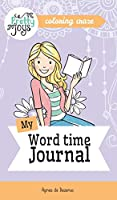 My Word time Journal - Coloring Craze: Journaling Collection (Pretty Joys)
