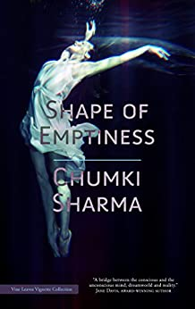 Shape of Emptiness by [Sharma, Chumki]