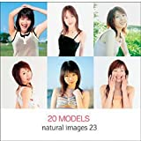 natural images Vol.23 20 Models