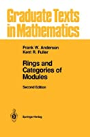 Rings and Categories of Modules (Graduate Texts in Mathematics)