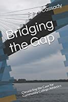 Bridging the Gap: Chronicling the Case for Community College Athletics