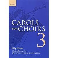 Carols for Choirs 3